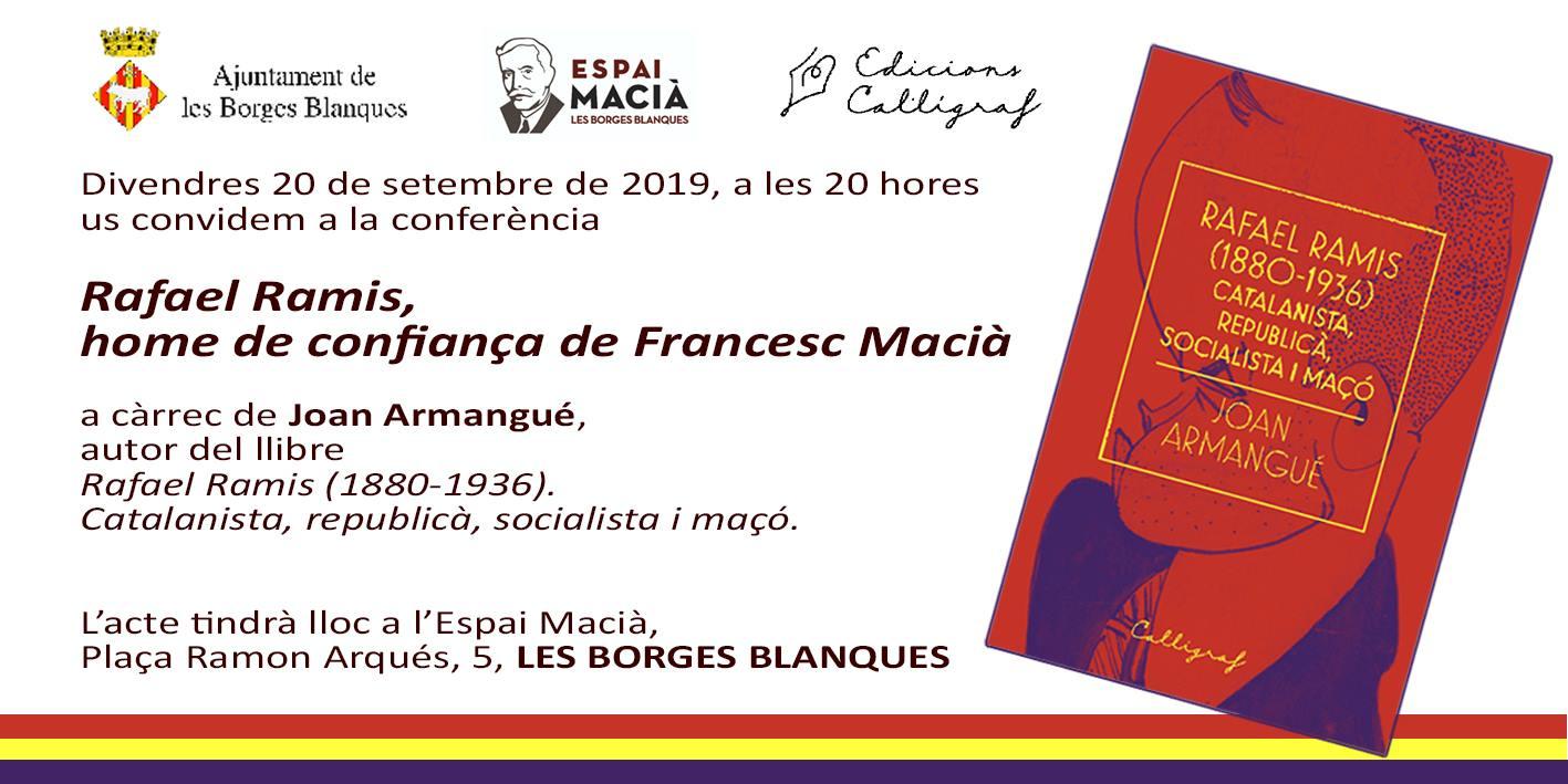 Conferència a les Borges sobre Rafael Ramis, home de confiança de Francesc Macià, aquest divendres
